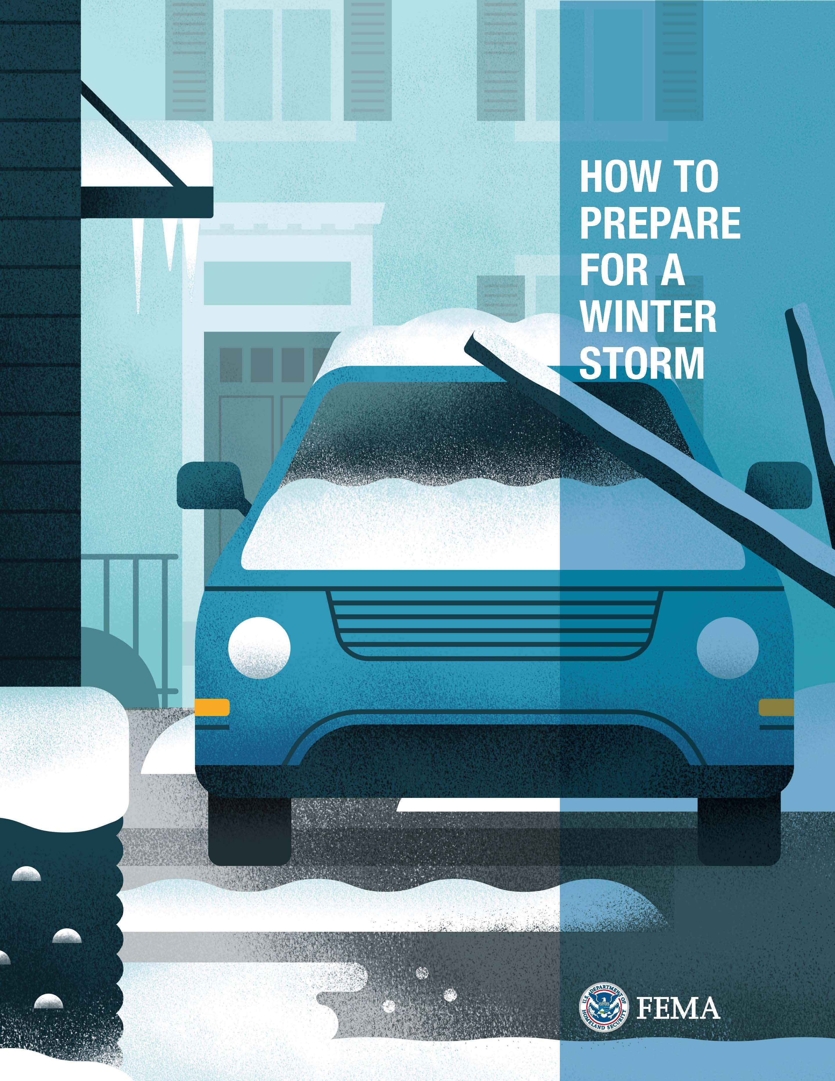 FEMA How to Prepare for a Winter Storm Opens in new window